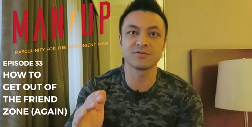 """""""The Man Up Show"""" Ep.33 – How Do You Get Out Of The Friend Zone (again)"""