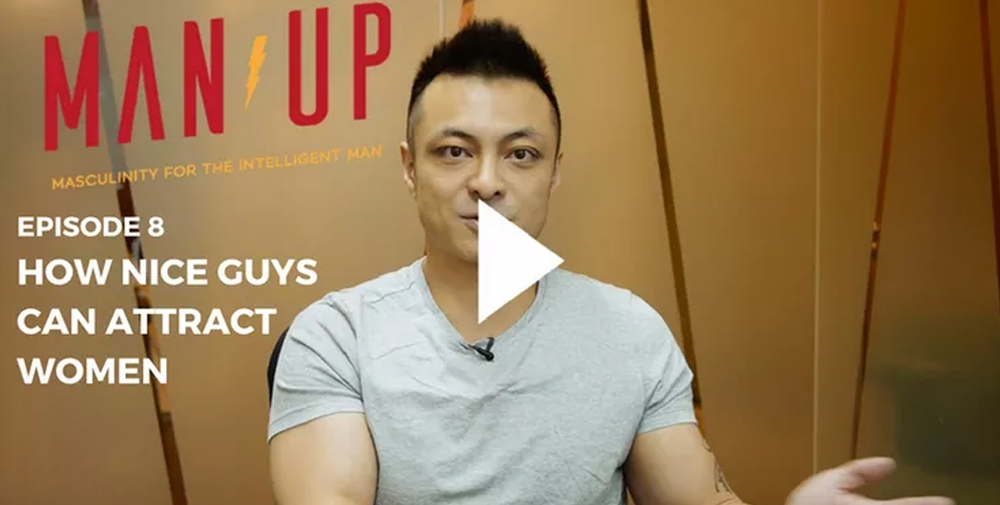 """""""The Man Up Show"""" Ep.08 – How Nice Guys Can Attract Women"""
