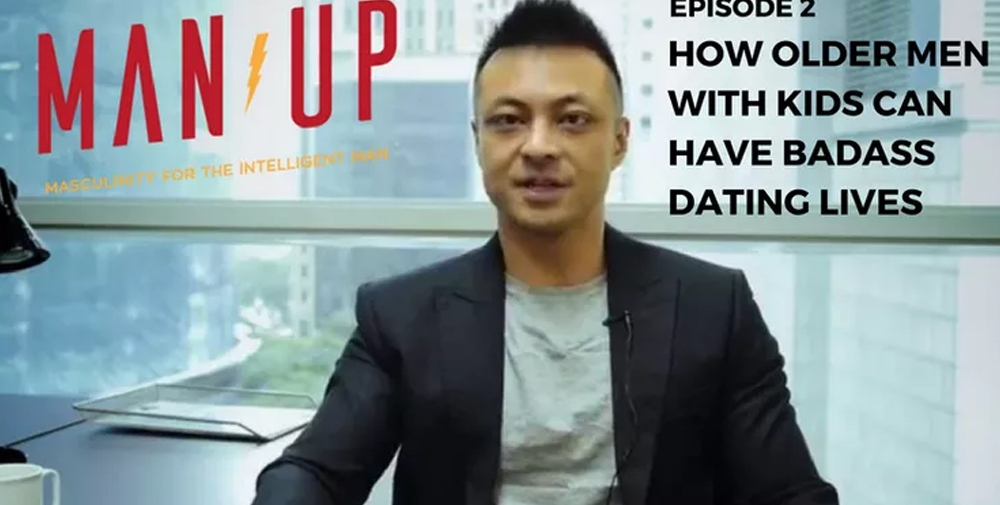 """""""The Man Up Show"""" Ep.02 – How Older Men with Kids Can Have Badass Dating Lives"""