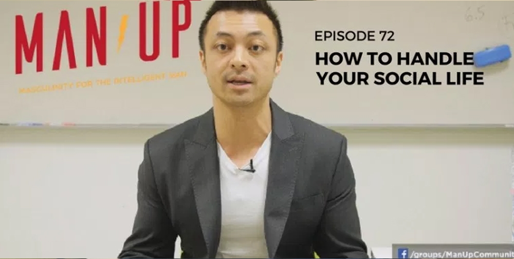 """""""The Man Up Show"""" Ep.72 – How To Handle Your Social Life"""