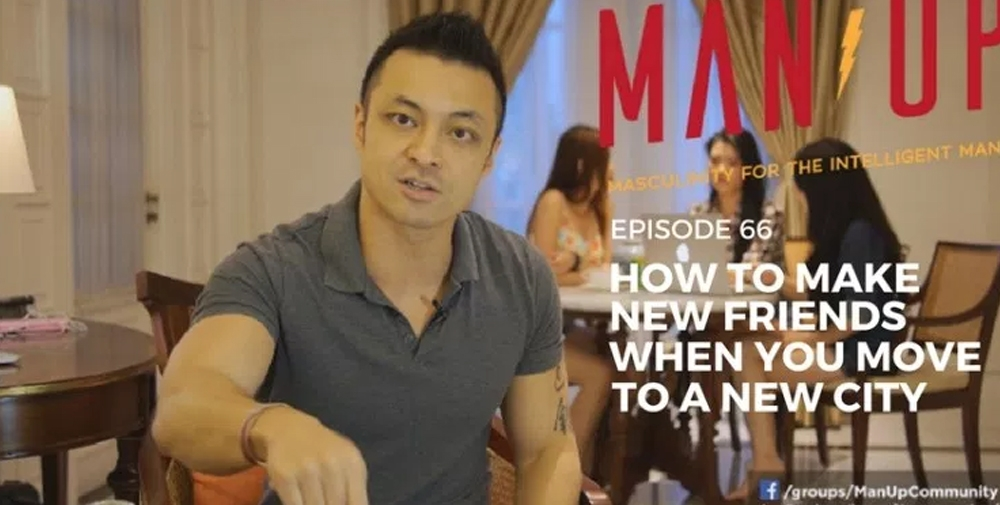 """""""The Man Up Show"""" Ep.66 – How To Make New Friends When You Move To A New City"""