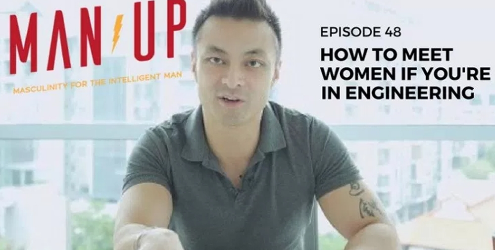 """""""The Man Up Show"""" Ep.48 – How To Meet Women If You're In Engineering"""