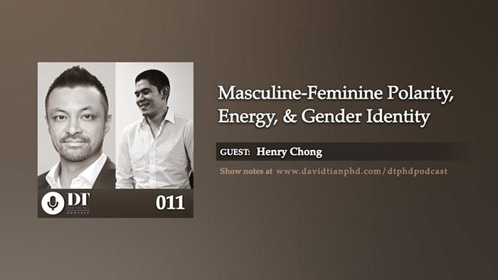 Masculine – Feminine Polarity, Energy, & Gender Identity | DTPHD Podcast 11