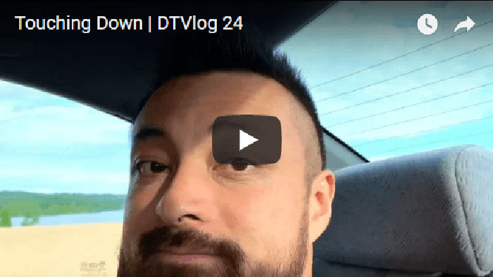 Touching Down | DTVlog 24