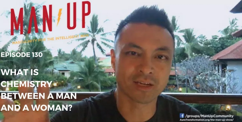 """""""The Man Up Show"""" Ep.130 – What Is Chemistry Between A Man And A Woman?"""
