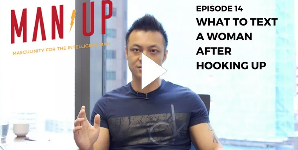 """""""The Man Up Show"""" Ep.14 – What To Text A Woman After You've Become Intimate"""