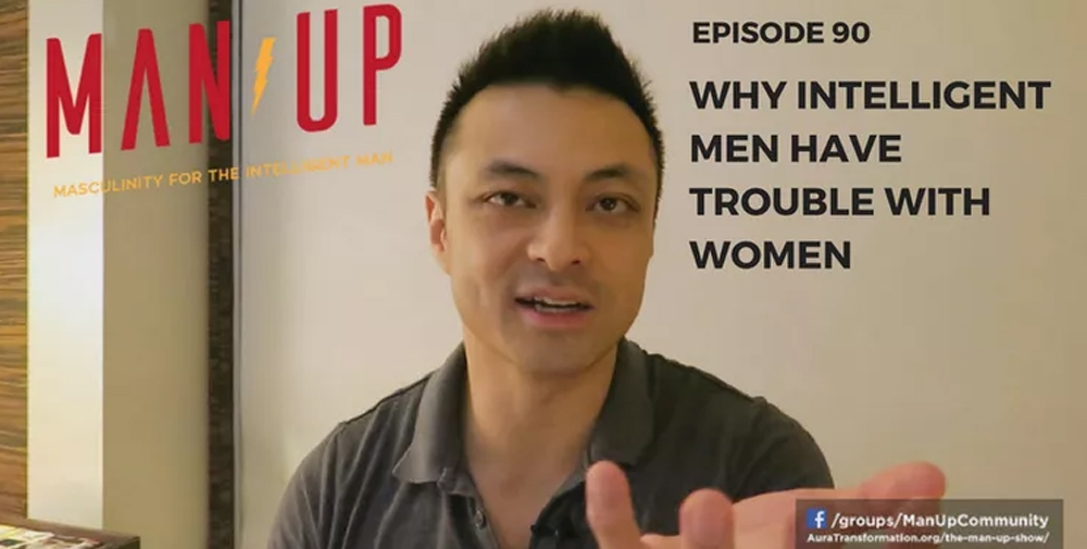"""""""The Man Up Show"""" Ep.90 – Why Intelligent Men Have Trouble With Women"""